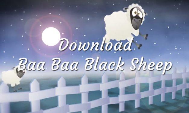 Download Baa Baa Black Sheep Baby Lullaby
