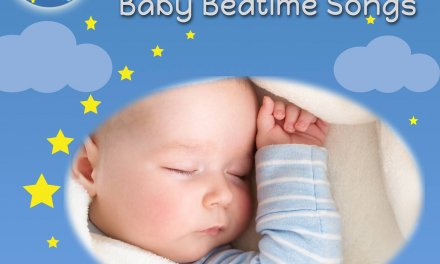 Baby Bedtime Songs to Calm and Soothe
