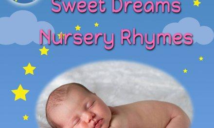 Sweet Dreams Nursery Rhymes