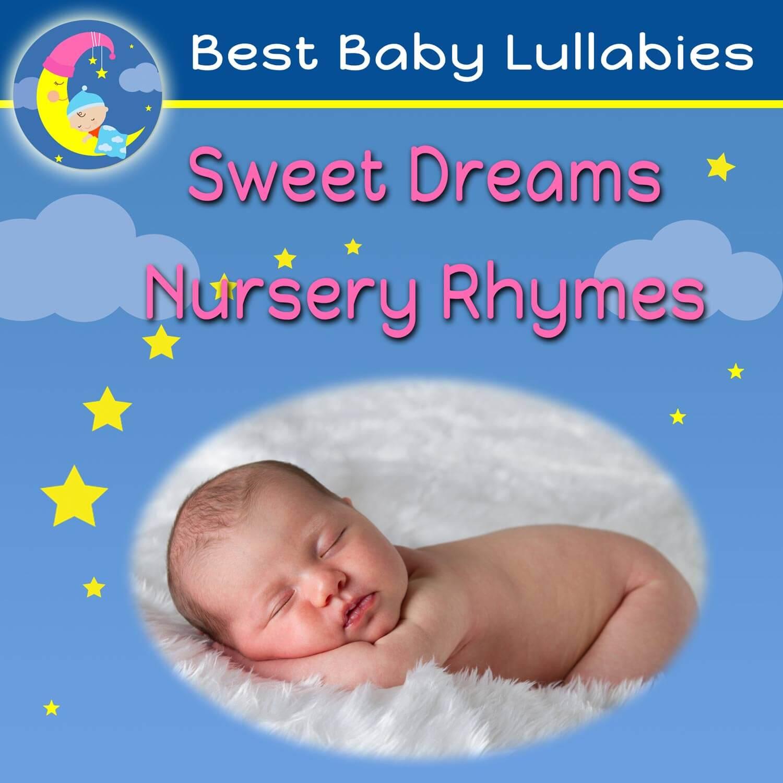 Sweet Dreams Nursery Rhymes Best Baby