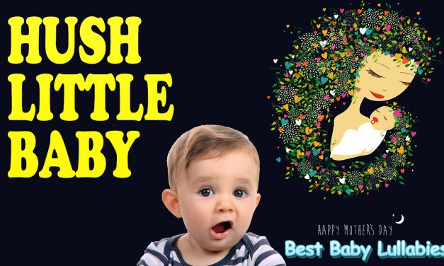 Hush Little Baby Lullaby Lyrics