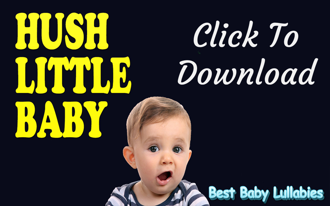Free Hush Little Baby Lullaby Download