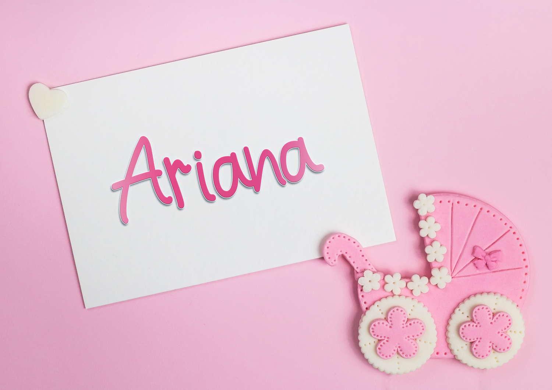 Ariana Baby Name