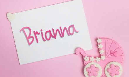 Brianna: Girls Baby Name Meaning